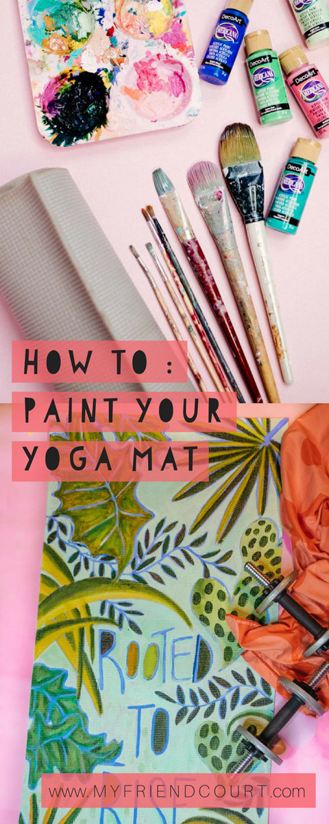 PAINTED-YOGA-MAT_My-Friend-Court